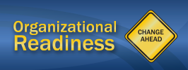 Organization Readiness